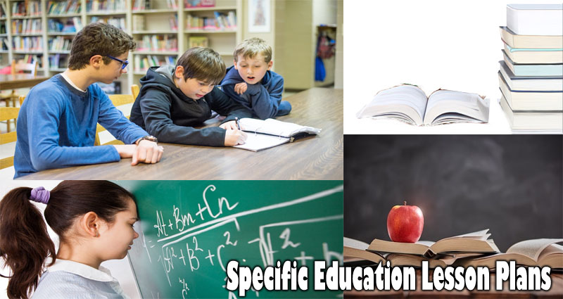 Specific Education Lesson Plans